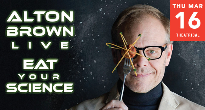Alton Brown Live - Eat Your Science!