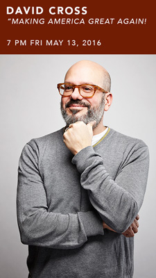 David Cross, 'Making America Great!' Tour
